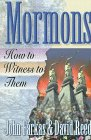 MORMONS: How to Witness to Them - by John Farkas and David Reed